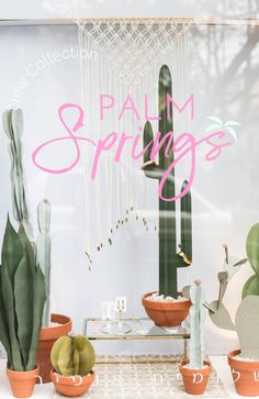 Paper cactus window display by the jewelry designer Shlomit Ofir for her Palm Springs collection.