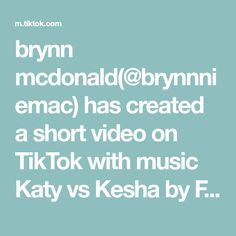 brynn mcdonald(@brynnniemac) has created a short video on TikTok with music Katy vs Kesha by FrenchFriMashups. two vids in one night... trio pt. 3 @kendalllewis22 @gracesfrey @emma_dockter22 #notforyou First Night, Tik Tok, Music, Musica, Musik, Muziek