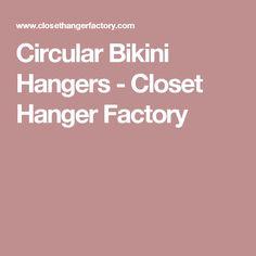 Circular Bikini Hangers | DIY And Crafts | Pinterest | Closet Hangers,  Dressing Room And Display