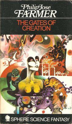 The Gates of Creation by Philip Jose Farmer Sphere Sci Fi Novels, Fiction Novels, Pulp Fiction, Science Fiction Magazines, Science Fiction Art, Philip Jose Farmer, Classic Sci Fi Books, Cool Books, Sci Fi Art