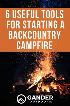 6 Useful Tools for Starting (and Enjoying) a Backcountry Campfire - Gander RV & Outdoors Kayak Camping, Camping Stove, Camping Hacks, Camping Hammock, Campsite, Winter Camping, Family Camping, Hiking Tips, Hiking Gear