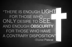Awalnya Pascal tidak tertarik pada agama, namun ia mengalami pertobatan saat ia berumur 23 tahun,