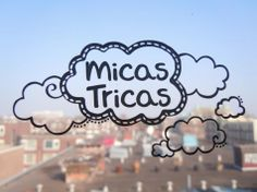 Micastricas and the clouds www.micastricas.com