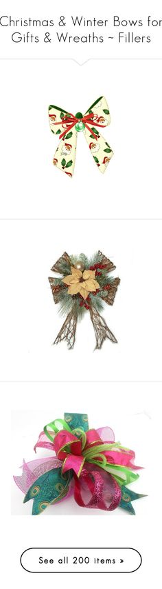 """Christmas & Winter Bows for Gifts & Wreaths ~ Fillers"" by pwhiteaurora ❤ liked on Polyvore featuring home, home decor, holiday decorations, holiday home decor, christmas holiday decor, brown home decor, holiday decor, christmas holiday decorations, christmas and peacock home accessories"