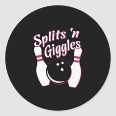 Funny Bowling Team Splits 'n Giggles Premium T-Shi Classic Round Sticker , Bowling Team Names, Funny Bowling Shirts, Bowling Pins, Funny Stickers, Custom Stickers, Bowling Pictures, Logo Real, Clipart Design, Real Estates