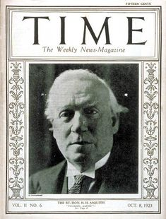 TIME Cover - Vol. 2 Nº 6: Herbert H. Asquith | Oct. 8, 1923                 http://en.wikipedia.org/wiki/H._H._Asquith