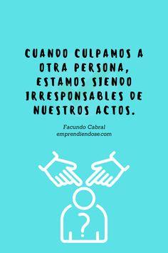 Una frase te CAMBIA la vida. Lee más IDEAS de Facundo Cabral en nuestra web y evoluciona AHORA. >>> Frases, Facundo Cabral