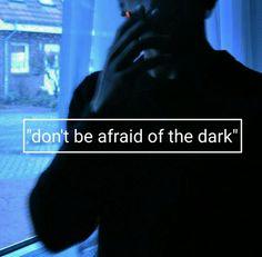 dark, grunge, and alternative image Afraid Of The Dark, Dont Be Afraid, Mood Boards, The Darkest, Grunge, Oc, Indie, Alternative, Passion