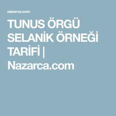 TUNUS ÖRGÜ SELANİK ÖRNEĞİ TARİFİ | Nazarca.com