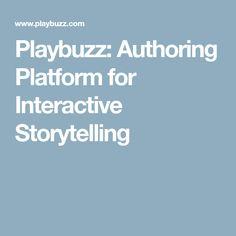 Playbuzz: Authoring Platform for Interactive Storytelling