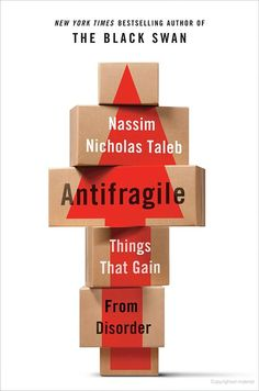 Antifragile: Things That Gain from Disorder - Nassim Nicholas Taleb - Google Books