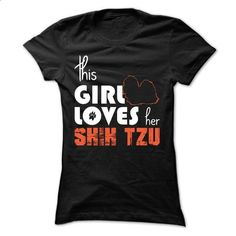 This Girl Loves Her Shih Tzu - #sleeveless hoodie #cotton t shirts. GET YOURS…