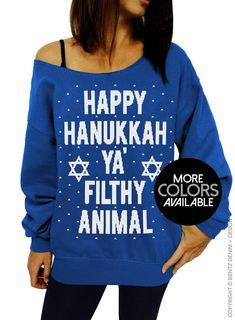 859178cc Happy Hanukkah, Ya Filthy Animal, Ugly Hanukkah Sweater, Jewish, Off the  Shoulder, Slouchy Sweatshirt, Junior and, Oversized sweater,options