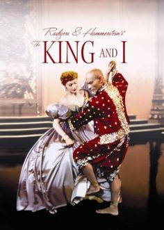 The King and I...although not broadway, this movie was killlerrr!!