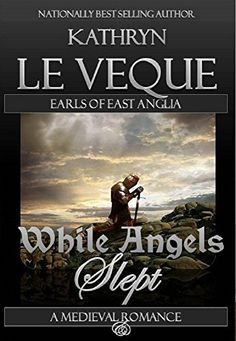 While Angels Slept by Kathryn Le Veque, http://www.amazon.com/dp/B009X4VDOQ/ref=cm_sw_r_pi_dp_8R8Cub1W58G49