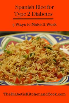 Looking for a way to include family favorite Spanish Rice in your meal planning for Type 2 Diabetes? Here are 3 ways to make it work for you - and the best rice might surprise you! Type 2 Diabetes Facts, Type 2 Diabetes Recipe, Diabetes Diet, Rice Recipes, Diabetic Recipes, Mexican Food Recipes, Ethnic Recipes, Diabetic Foods, Fast Dinners