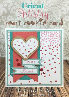 Cricut Artistry Heart Cookie Card