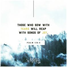 Today's Scripture, Scripture For Today, Psalm 126 5, Drawing People, Social Networks, Psalms, Christ, Joy, Songs