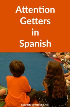 Getters in Spanish Attention getters in Spanish are rhymes or songs to get kids listening. They are fun sources of language for Spanish learners.Spanish House Spanish House may refer to: