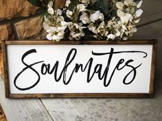 Excited to share this item from my #etsy shop: Farmhouse Sign // Rustic Sign // Soulmates // Wedding Sign // Love // farmhouse decor // signs // signs with quotes Diy Home Decor Rustic, Country Farmhouse Decor, Home Decor Signs, Easy Home Decor, Handmade Home Decor, Home Decor Bedroom, Farmhouse Signs, Bedroom Ideas, Vintage Farmhouse