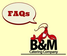 We have gathered some frequently asked questions and answers about B&M's #catering options. If you can't find what you are looking for here, contact us and we will be sure to have an answer for you.