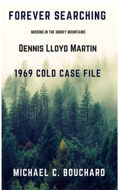 Published in 2017, the book is an updated investigation of the 1969 cold case disappearance of Dennis Lloyd Martin from the Great Smoky Mountain National Park. New interviews and newly released documents indicates an abduction, the real story. Available on Amazon/kindle