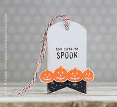 Too Cute To Spook Tag by Laurie Willison for Papertrey Ink (August 2014)