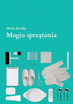 Jak zostać perfekcyjną panią domu | Sprzątanie duszy - strona 1 - Polityka.pl