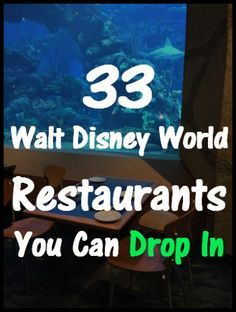 If you are planning a last minute trip or decide spur of the moment that you want to eat at Table-Service restaurant, here are 33 Walt Disney World restaurants you can drop in Disney World 2017, Disney World Food, Walt Disney World Vacations, Disney Trips, Disney Parks, Best Disney World Restaurants, Disney Usa, Fun Vacations, Orlando Restaurants