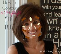 How To Contour and Highlight Your Face – Cyndi Spivey – Face Makeup Fashion And Beauty Tips, Beauty Make Up, Hair Beauty, Contour Makeup, Contouring And Highlighting, Contour Face, Makeup Tricks, Makeup Videos, Makeup Tutorials