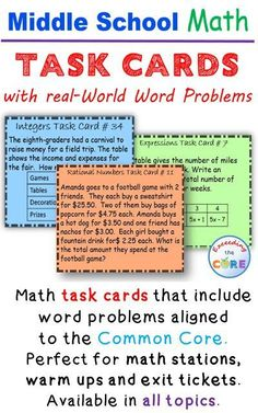 Middle School Math Task Cards with real-world word problems. Have your students practice problem solving with real-world math problems aligned to the common core. Available for 6th grade math, 7th grade math, and 8th grade math. Perfect for math stations, math assessments and math exit tickets. Equations and Expressions ( EE ) , Number System ( NS ) , Ratios and Proportional Reasoning ( RP ) , Geometry ( G ) , Statistics and Probability ( SP ), Functions (F)