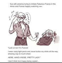 ((If America actually did this, France would be so mad at him.))