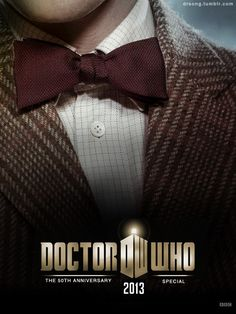 50th Anniversary Posters--funny, out of all three posters, this is the only one where you can see the Doctor's chin. Coincidence?