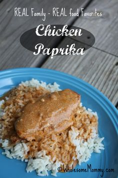 Real Food Recipes for Real Families | Chicken Paprika From WholesomeMommy.com
