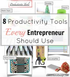 8 Productivity Tools Every Entrepreneur Should Use