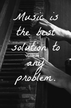 MUSIC is soothing salve, balm...