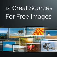 12 great resources for free high-quality images that you can use on your blog or social media.