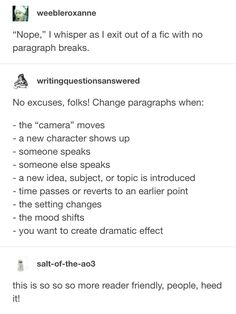 Bro YES this is one of my fanfiction pet peeves That and when they don't put commas after dialogue Creative Writing Prompts, Book Writing Tips, Writing Words, Writing Resources, Writing Help, Writing Skills, Writing Ideas, Essay Writing, Frases Cliche