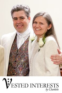 Nelson and Roxanne H.,  Reston, VA.  Made-To-Order and Custom Made To Fit You  We believe that an exceptional wardrobe should be accessible to everyone.  Our vests are crafted specifically for you, based on your personal style, preferred fit, and vision.  Each vest is uniquely tailored and is a clear expression of who you are.   We have vests for Men, Women and available in Plus-sizes. www.vestsbycharlotte.com