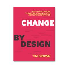 "How Design Thinking Transforms Organizations and Inspires Innovation.  The subject of ""design thinking"" is the rage at business schools, throughout corporations, and increasingly in the popular press—due in large part to work of IDEO, a leading design firm, and its celebrated CEO, Tim Brown, who uses this book to show how the techniques and strategies of design belong at every level of business.  The myth of innovation is that brilliant ideas leap fully formed from the minds of geniuses. The…"