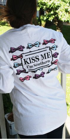 Kiss Me, I'm Southern (Long Sleeve) | Southernly Stated