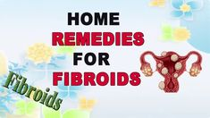 Commonly Used Herbs to Treat Fibroids