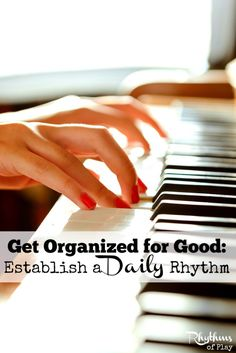 Rhythm is the basic order of your daily routines and tasks. Kids and adults thrive on rhythm in the home. Establishing rhythm helps you get organized by providing a framework for your day and increases your ability to stay focused and get things done. Create yours today!
