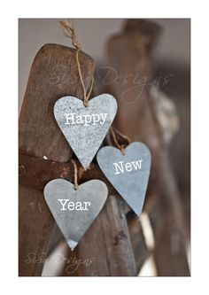 """Zinc hearts """"happy new year"""" New Year 2014, Happy New Year 2018, Happy New Year Everyone, New Years Decorations, Festival Decorations, Christmas Decorations, Christmas Cards, Winter Wonderland Christmas, All Things New"""