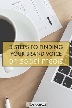 3 Steps to Finding Your Brand Voice on Social Media - for small business owners and entrepreneurs. FREE DOWNLOAD. carachace.com