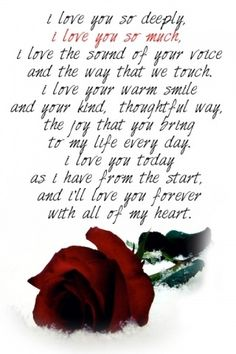 love you so much. I'll love you forever with all my heart. Love You Poems, L Love You, Love Quotes For Him, I Love You Deeply, Love You Forever Quotes, Quotes Valentines Day, Happy Valentines Day Quotes For Him, Edith Gonzalez, Pomes