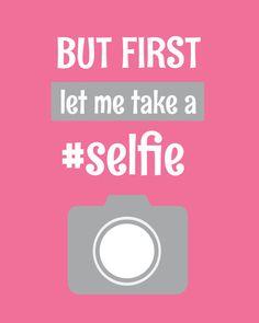 But First Let Me Take A Selfie Art Print Printable by RiBoStudio, $4.95