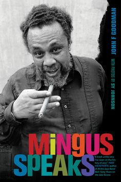 Charles Mingus is among jazz's greatest composers and perhaps its most talented bass player.