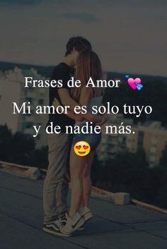 Solo Tuyoooooooooo y de nadie más Mi Amor ❤