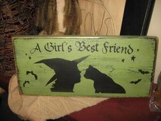 A Girls Best Friend Witch Black Cat Primitive Wicca Handpainted Wood Sign Shelf Sitter Plaque Wall Hanging Halloween Fall Home Decor Kitten. $15.00, via Etsy.